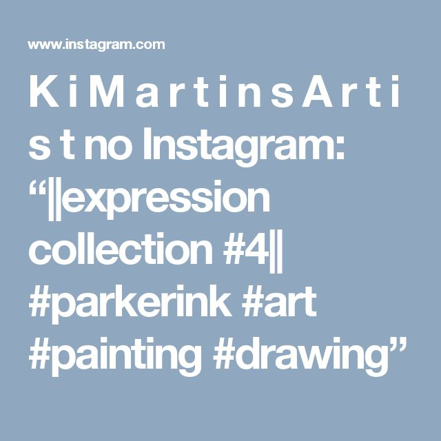 """K i M a r t i n s A r t i s t no Instagram: """"