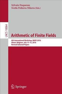 Arithmetic of Finite Fields: 6th International Workshop, Revised Selected Papers