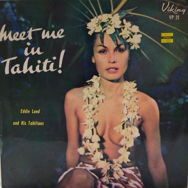 Meet me in Tahiti! — Eddie Lund and His Tahitians #vintage #vinyl #records