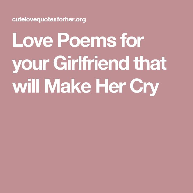 Best Quotes To Give To Your Girlfriend: 25+ Best Ideas About Girlfriend Poems On Pinterest