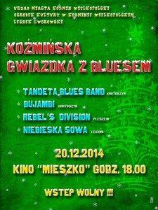 Nie po raz pierwszy w Polsce, ale po raz pierwszy w Koźminie Wielkopolskim bluesowi muzycy zapraszają serdecznie na BLUESOWĄ GWIAZDKĘ.