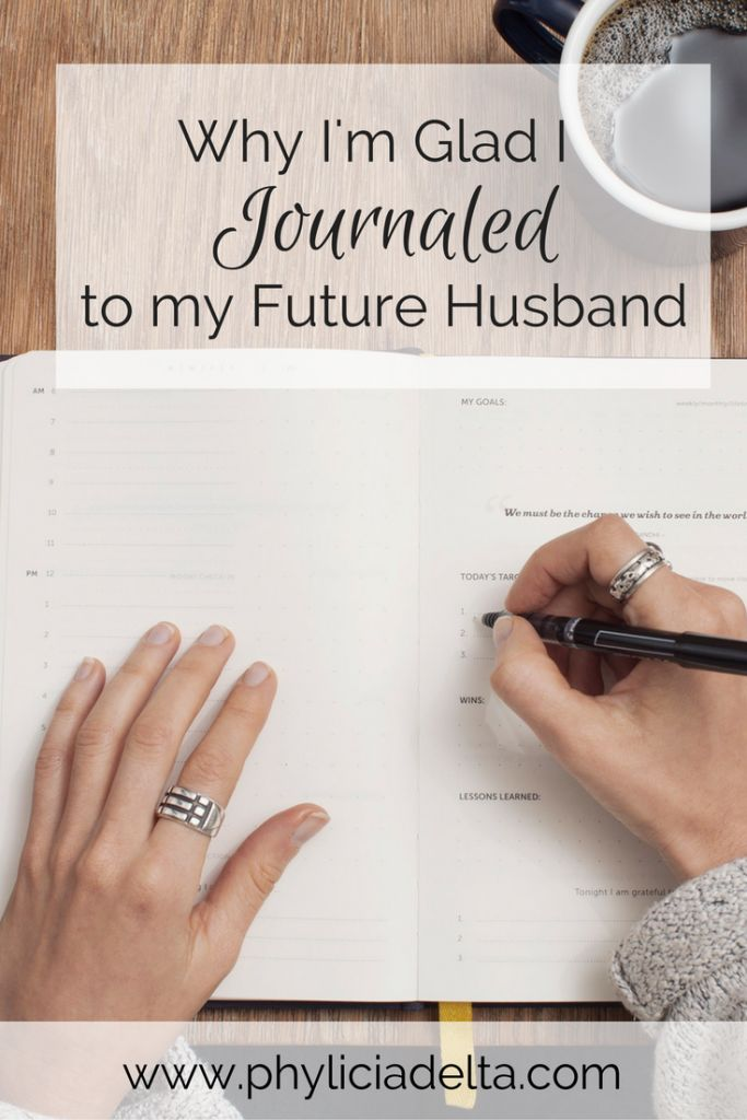 Why I'm Glad I Journaled to My Future Husband