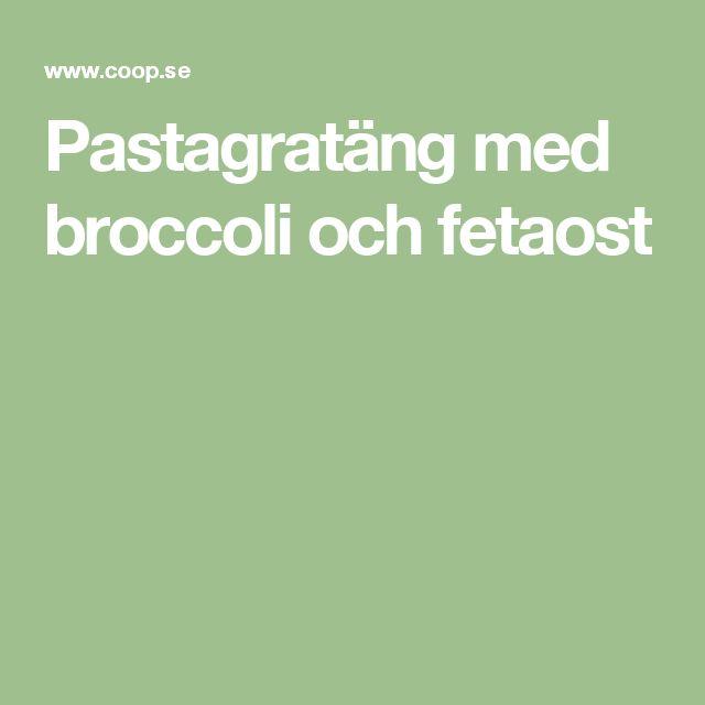 Pastagratäng med broccoli och fetaost