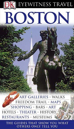 Eyewitness Travel Guides: Boston (Gale Non Series E-Books) « Library User Group