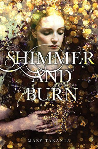 Mary Taranta: Shimmer and Burn