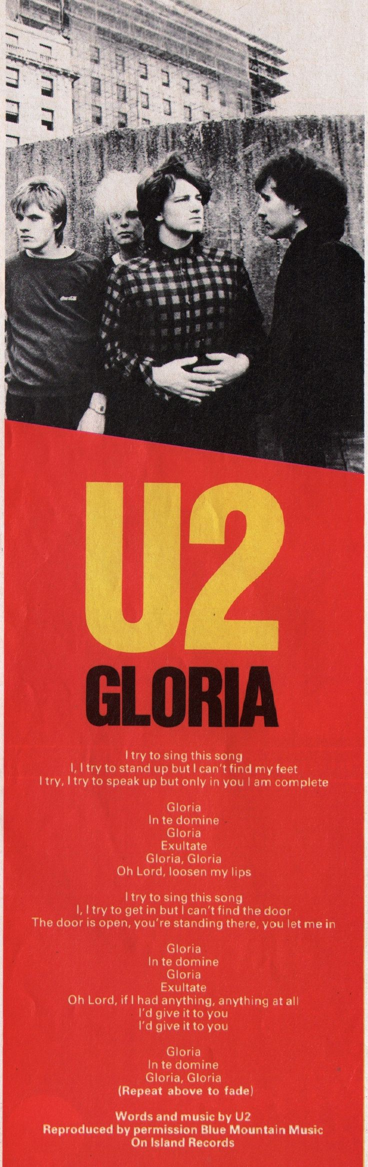 U2, Gloria 1981.  All thanks to Jesus for leaving the door open and letting me in.