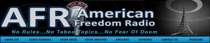 Welcome To American Freedom Radio - Show Archives