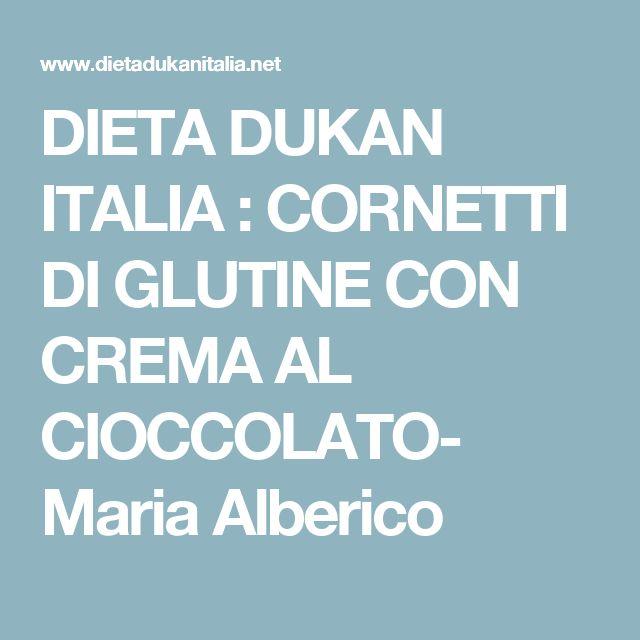 DIETA DUKAN ITALIA : CORNETTI DI GLUTINE CON CREMA AL CIOCCOLATO- Maria Alberico