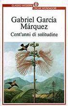 Cent'anni di solitudine - G.G.Marquez