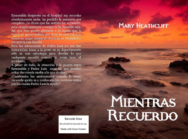 Ella recobrará la memoria y sabrá que la ayuda de él no era desinteresada.http://maryheathcliff.weebly.com/mientras-recuerdo.html
