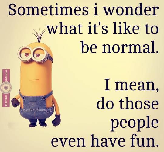 Hilarious Funny Quotes: 31 Minion Quotes Your Mom Has Probably Shared