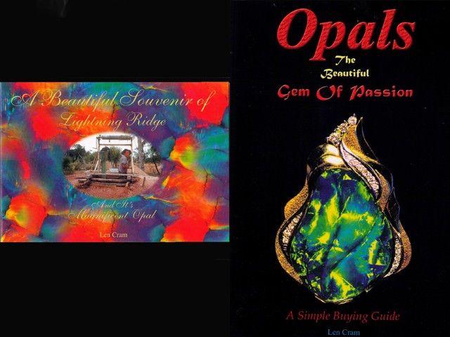 2 BOOKS - A Beautiful Souvenir Of Lightning Ridge and Opals Gem Of Passion-  opal books, opal literature , len cram opal books