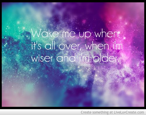 Wake Me Up by Avicii | Quotes | Pinterest Avicii Wake Me Up Quotes