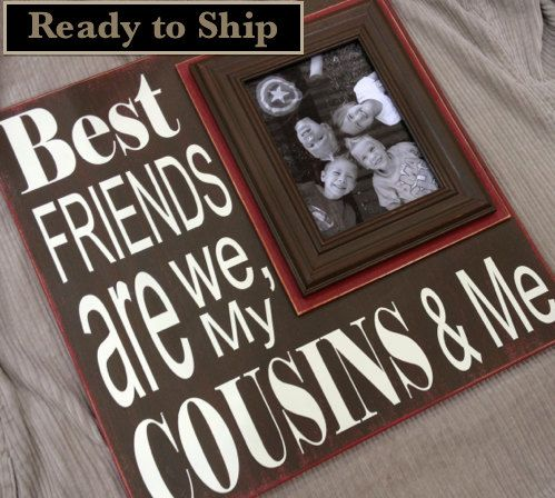 customized cousins frame best friends are we my by memoryscapes 7000 gift for cousins birthday