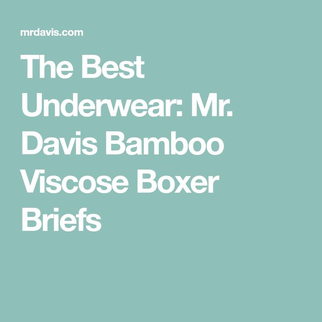 The Best Underwear: Mr. Davis Bamboo Viscose Boxer Briefs