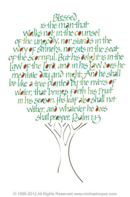 Tree, Psalm 1:1-3, Calligraphy Art Plaques & Inspirational Gifts by Michael Noyes