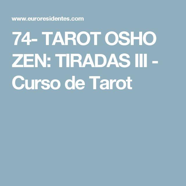 74- TAROT OSHO ZEN: TIRADAS III - Curso de Tarot