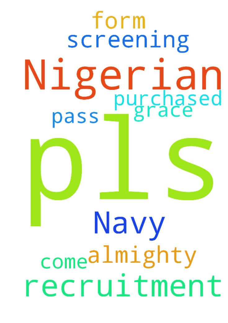 pls pray for my Nigerian Navy - pls pray for my Nigerian Navy recruitment form which I purchased, I what God almighty to help me so that my name will come out for screening and I need his grace to pass the recruitment. Posted at: https://prayerrequest.com/t/RvF #pray #prayer #request #prayerrequest