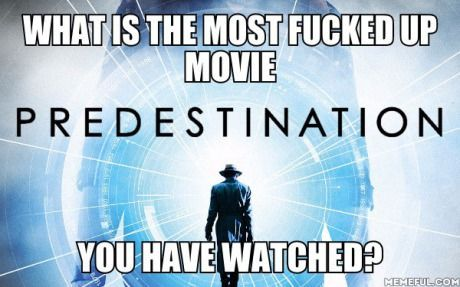 Mine would definitely be Predestination