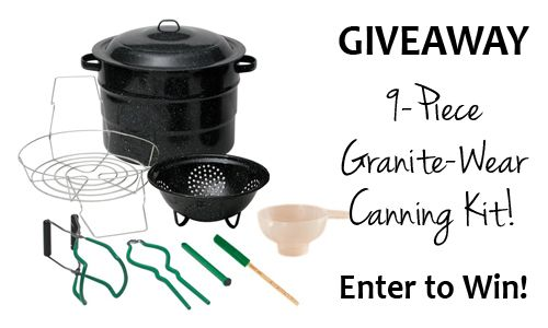 GIVEAWAY: 9-Piece Granite-Wear Canning Kit! | Small Footprint Family