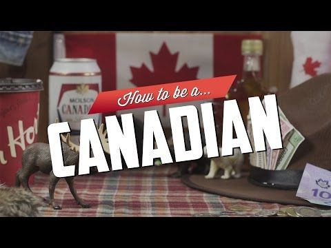 How to Be a Canadian - Neatorama