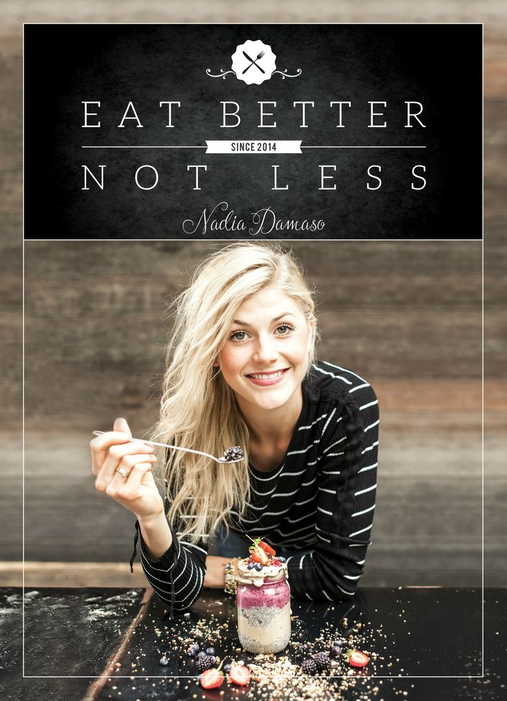 """EAT BETTER NOT LESS"" Nadia Damaso- official cookbook & preview/ get it here and now!"