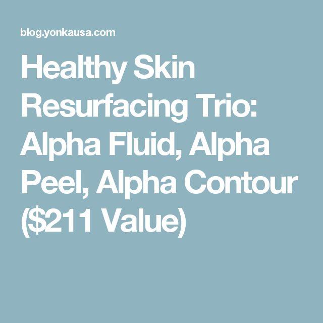 Healthy Skin Resurfacing Trio: Alpha Fluid, Alpha Peel, Alpha Contour ($211 Value)