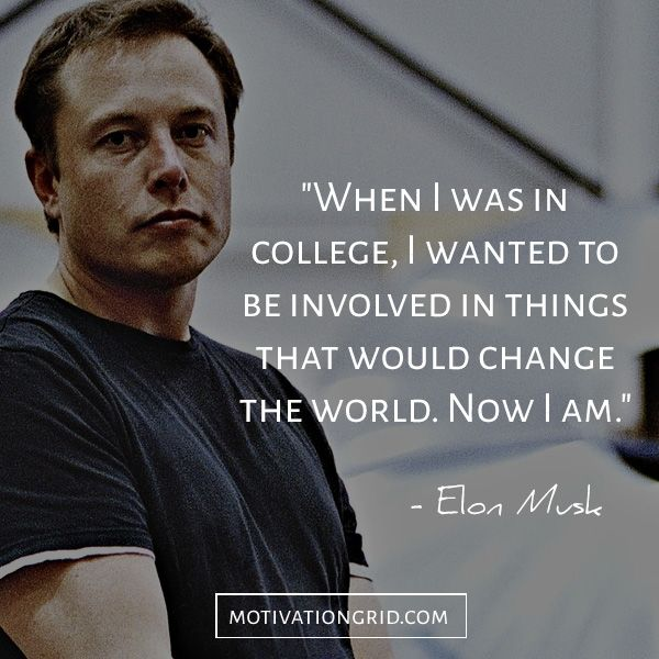 The 15 Most Remarkable Elon Musk Quotes, dream big motivational quote