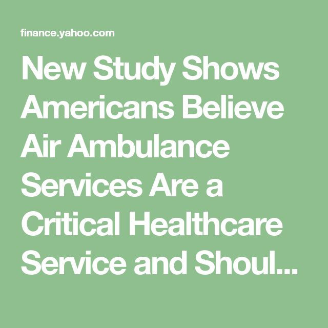 New Study Shows Americans Believe Air Ambulance Services Are A