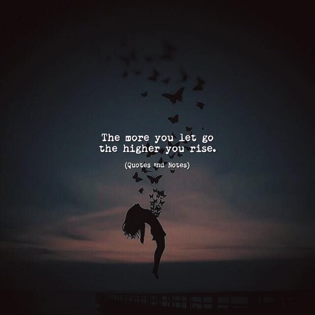 The more you let go the higher you rise. via (http://ift.tt/2sQS2xq)