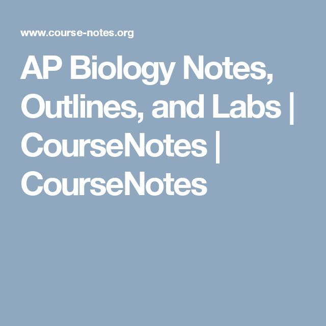 74 best bio class images on pinterest life science teaching ap biology notes outlines and labs coursenotes coursenotes fandeluxe Choice Image