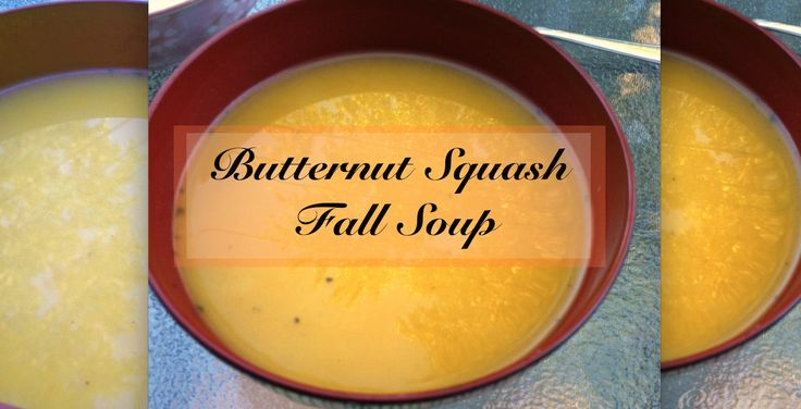 Butternut Squash Fall Soup Recipe