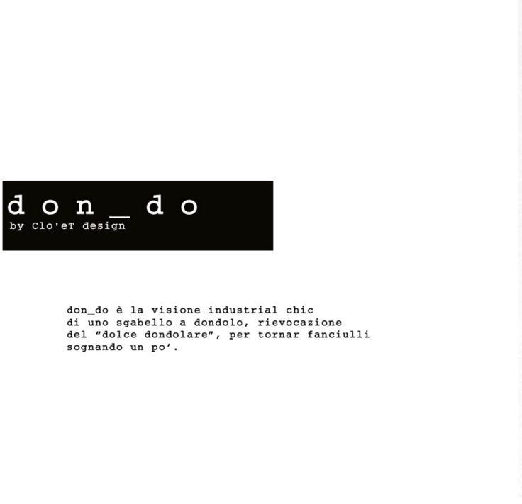 """Sgabello industriale by Clo'eT design: """"don_do""""  www.cloet.it"""
