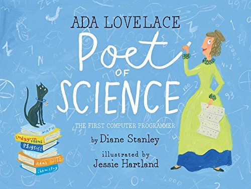Ada Lovelace, Poet of Science: The First Computer Program...