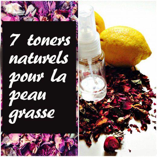 7 toners naturels pour la peau grasse | Masque Visage Maison