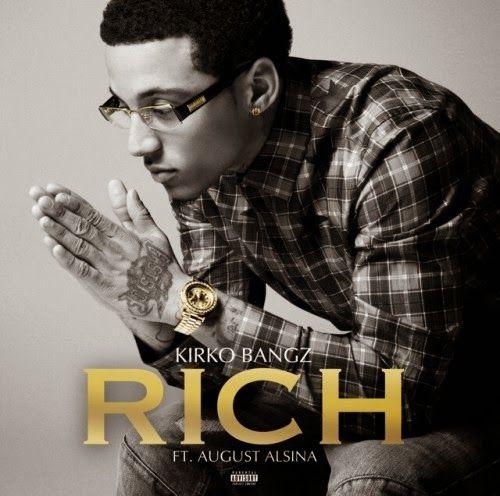 Rich - Kirko Bangz Feat. August Alsina | Shazam