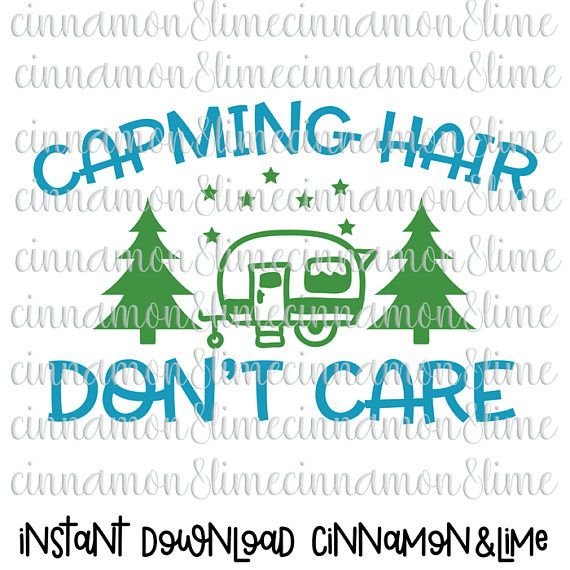 Camping Hair Don't Care Svg Camp Hair Don't Care Camping Svg Camp Svg Camping Svg Design Camping Svg Files Camper Svg by CinnamonAndLime from Cinnamon&Lime. Find it now at http://ift.tt/2otKNsI!