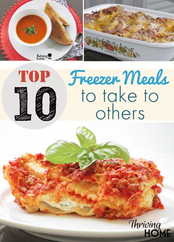 These 10 make-ahead freezable meals are sure to brighten someone's day. They're easy to warm up, delicious and family-friendly.
