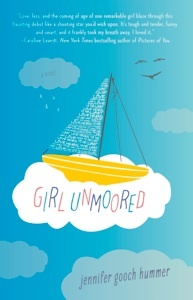 Girl Unmoored by Jennifer Gooch Hummer is a profound and touching story that had me from page one.: Girls Generation, Bookish Things, Book Review, Summer Reading, Favorit Book, Girls Unmoor, Jennifer Gooch, Gooch Hummer, Ya Book