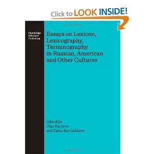Essays on Lexicon, Lexicography, Terminography in Russian, American and Other Cultures