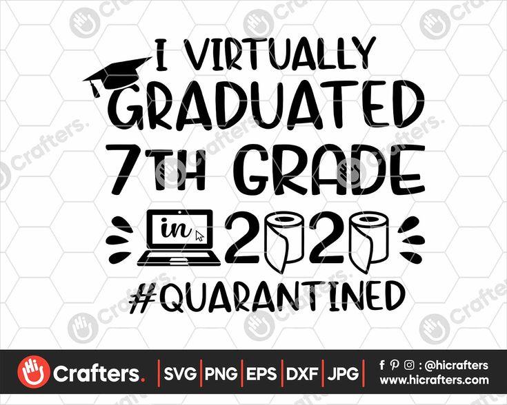 I Virtually Graduated 7th Grade SVG, 7th Grade Graduation