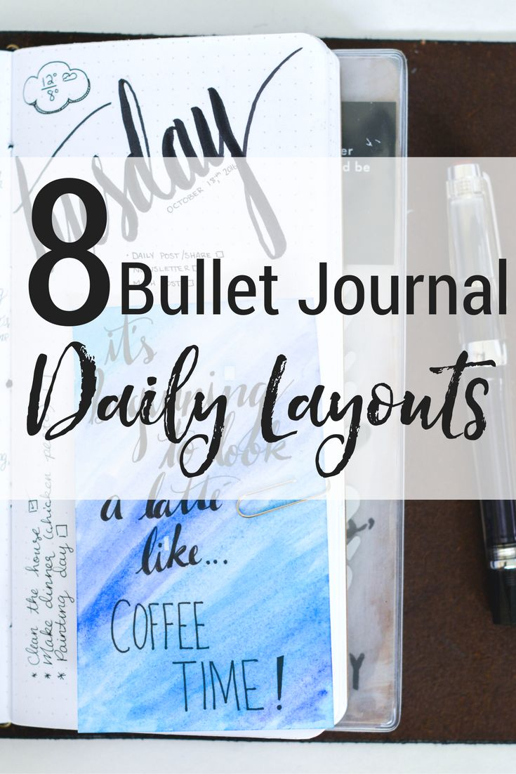 8 Unique Daily Bullet Journal Layout Ideas