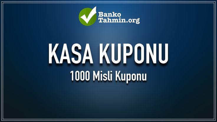 Cumartesi 1000 Misli Kuponu 03.06.2017