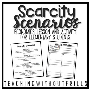 Scarcity Scenarios for Elementary Economics- Making