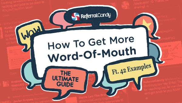 How To Get Word-of-Mouth: 40+ Successful Examples To Learn From - Word-of-Mouth and Referral Marketing Blog  #WOM #Marketing Referral #statecollege