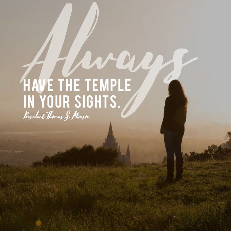 """Always have the temple in your sights."" -Thomas S. Monson LDS Quotes  #Christian #sharegoodness"