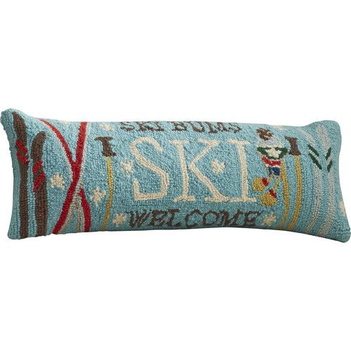 Found it at Joss & Main - Ski Bums Welcome Pillow