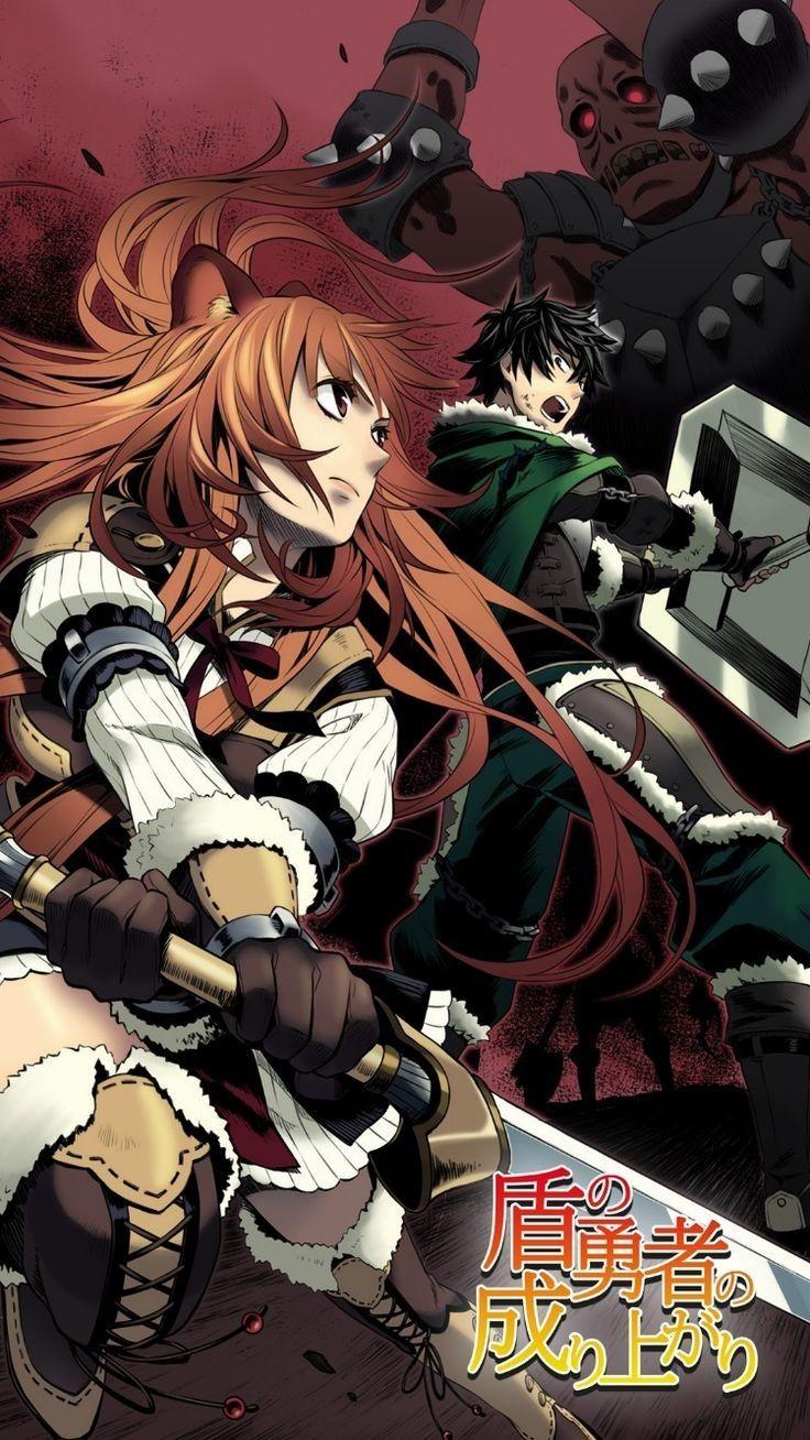 Pin By Tu Phan On The Rising Of The Shield Hero Anime Kawaii Anime Manga Anime