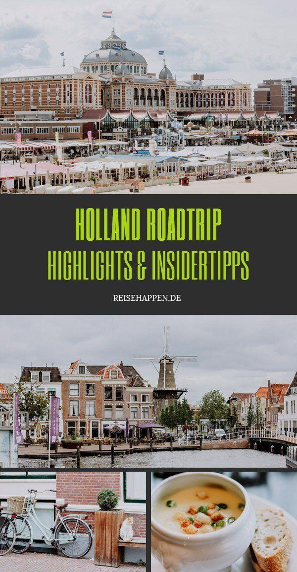 Holland Roadtrip – Meine Highlights & Insidertipps   – Europa Reisen | Travel Europe
