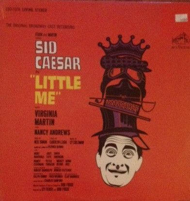 Sid Caesar With Virginia Martin And Nancy Andrews (2) - Little Me (The Original Broadway Cast Recording): buy LP, Album at Discogs